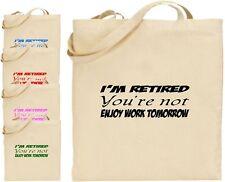 Sono in pensione che non godono di lavoro Grande Cotone Divertente Tote Bag in tela Padre GIORNO