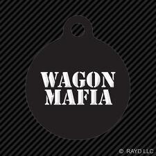 Wagon Mafia Keychain Round with Tab dog engraved many colors