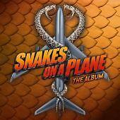 Various Artists - Snakes on a Plane (The Album/Original Soundtrack)PA {CD Album}