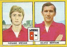 FIGURINE CALCIATORI EDIS 1969 / 70 * PIACENZA    * STEVAN / BERTANI - NUOVA