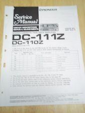 Pioneer Service Manual~DC-111Z/110Z Cassette Tape Deck Amplifier~Original~Repair