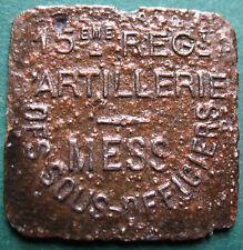 Trade token - jeton  France 15 Reg Artillerie Mess 10c