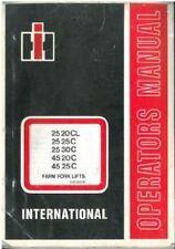 INTERNATIONAL FARM FORKLIFT 2520CL 2525C 2530C 4520C 4525C OPERATORS MANUAL