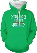 You Had Me At Hockey Fan Hello Love Watch Ice Lines Two Tone Hoodie Sweatshirt