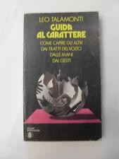 TALAMONTI-GUIDA AL CARATTERE- ED. MONDADORI 1976