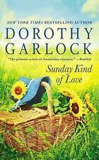 Sunday Kind of Love by Garlock, Dorothy