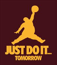 Just Do It Tomorrow parody shirt Jordan t-shirt Cleveland Cavs Lebron James