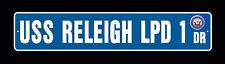 USS RELEIGH LPD 1 Street Sign U S Navy USN