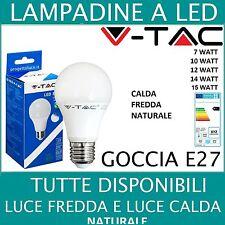 LAMPADA LAMPADINA LED A60 GOCCIA LUCE CALDA - FREDDA-NATURALE  E27 W WATT  V-TAC