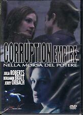 CORRUPTION EMPIRE - NELLA MORSA DEL POTERE - JULIA ROBERTS - DVD