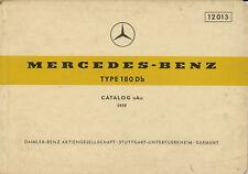Mercedes Benz Typ 180 Db Catalog A 1958 Ersatzteilkatalog Teilekatalog Auto PKWs