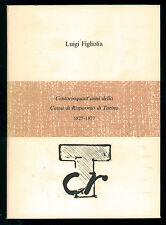 FIGLIOLA LUIGI CENTOCINQUANT'ANNI DELLA CASSA DI RISPARMIO DI TORINO 1981