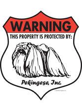 """Warning! Pekingese - Property Protected Aluminum Dog Sign - 7"""" x 8"""" (Badge)"""