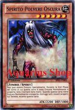 Yu-Gi-Oh! Spirito Polvere Oscura 1° ED in ITALIANO BP01-IT005 Dark Dust Spirit