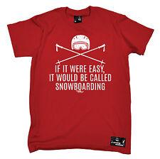 S'il était facile d'être appelé Snowboard T-shirt de ski T-shirt Cadeau fête des pères NEUF