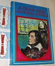 salgari - IL TESORO DELLA MONTAGNA AZZURRA - (1974)