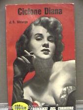 CICLONE DIANA John S Strange I ROMANZI DEL CORRIERE DELLA SERA 48 1958 giallo
