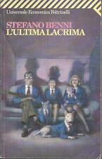 STEFANO BENNI-L'ULTIMA LACRIMA- FELTRINELLI
