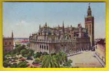 E SEVILLA  La Catedral - circulada 1920 ca.