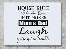 House regola numero uno se mamma papà non RIDERE nei guai Foto Adesivo Decalcomania Muro