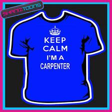 KEEP CALM CARPENTER T SHIRT