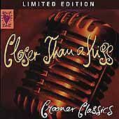 Heart Beats: Closer Than a Kiss: Crooner Classics (1997, Rhino)