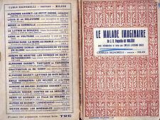 """J. B.POQUELIN DIT MOLIERE """"LE MALADE IMAGINAIRE """"avec introdution par E.LIVERANI"""