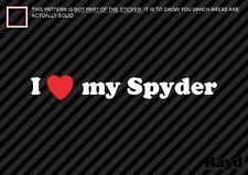I LOVE MY SPYDER Sticker Die Cut Decal MR2 MR-2