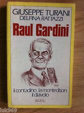 RAUL GARDINI - IL CONTADINO LA MONTEDISON IL DIAVOLO - RARO!!!