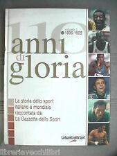 ANNI DI GLORIA Vol I 1896 1905 Elio Trifari Candido Cannavò Gazzetta dello Sport
