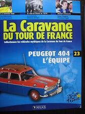 FASCICULE 23 TOUR DE FRANCE 1974 ROGER PINGEON PEUGEOT 404 L'EQUIPE