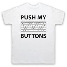 PUSH MY BUTTONS COMPUTER KEYBOARD FUNNY GEEK COMEDY NERD MENS WOMENS T-SHIRT TEE