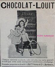 PUBLICITE CHOCOLAT LOUIT TABLETTE ENFANTS CHOCO CACAO BORDEAUX DE 1904 FRENCH AD