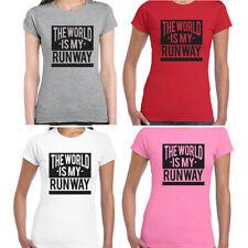 Ladies Tshirt The World Is My Runway Humor Quote Tee Tank Top Sport Fashion S-XL