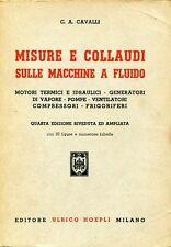 C.A. Cavalli MISURE E COLLAUDI SULLE MACCHINE A FLUIDO