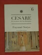 CESARE-n°6 -il creatore che ha distrutto- DI FUYUMI SORYO - NUOVO STAR COMICS