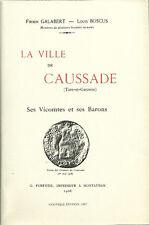 Ville de CAUSSADE par F. GALABERT et L. BOSCUS + QUERCY