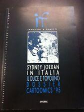 IF n° 4/1995 - SYDNEY JORDAN IN ITALIA - IL DUCE E TOPOLINO