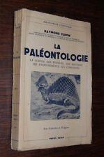 LA PALEONTOLOGIE Payot 1943 Raymond Furon
