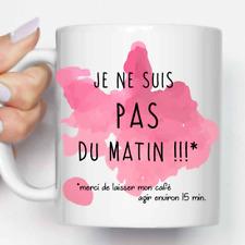"""Mug, Tasse en céramique Citation """"Je Ne Suis Pas Du Matin !!!"""" (MUG013)"""