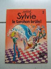 MARTIAL / SYLVIE 2 / LE TORCHON BRULE / E O
