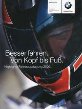 Prospekt BMW Fahrerausstattung 2006 Highlights brochure clothes Motorradprospekt