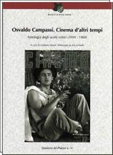 OSVALDO CAMPASSI CINEMA D'ALTRI TEMPI Antologia Scritti Critici 1939-69 PLATANO