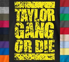 Wiz Khalifa TAYLOR GANG OR DIE T-Shirt Rap Hip Hop YMCMB Jay Z 100% Ringspun Tee
