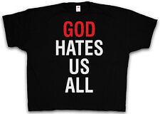 XXXXL GOD HATES US ALL T-SHIRT - TV Kult Californication T-Shirt 4XL 5XL XXXXXL