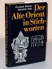 Freydank/Reinecke u.a.: Der Alte Orient in Stichworten