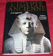 L'EGYPTE ANCIENNE / ARNE EGGEBRECHT