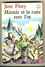 Minnie et la ruée vers l'or - jane Flory - livre de poche jeunesse -
