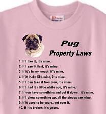 Dog T Shirt - Pug Property Laws - Men Women Adopt Rescue Animal Friend Cat # 33