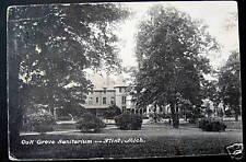 Flint MI ~ 1907 Oak Grove Sanitarium ~